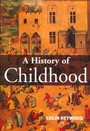 A History of Childhood - Children and Childhood in the West from Medieval to Modern Times